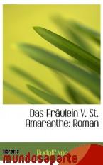 Portada de DAS FRÄULEIN V. ST. AMARANTHE: ROMAN