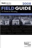 Portada de FIELD GUIDE TO FINANCIAL PLANNING 2008 (TAX FACTS)
