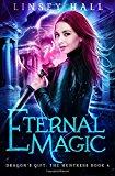 Portada de ETERNAL MAGIC: VOLUME 4 (DRAGON'S GIFT: THE HUNTRESS)