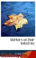 Portada de WORKERS ON THEIR INDUSTRIES