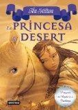 Portada de LA PRINCESA DEL DESERT (TEA STILTON)