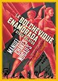 BOLCHEVIQUE ENAMORADA, LA - Y OTROS RELATOS (NARRATIVA)