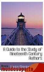 Portada de A GUIDE TO THE STUDY OF NINETEENTH CENTURY AUTHORS