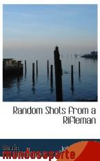Portada de RANDOM SHOTS FROM A RIFLEMAN