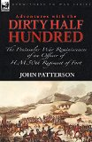 """Portada de ADVENTURES WITH THE """"DIRTY HALF HUNDRED""""-THE PENINSULAR WAR REMINISCENCES OF AN OFFICER OF H. M. 50TH REGIMENT OF FOOT BY JOHN PATTERSON (18-FEB-2010) PAPERBACK"""