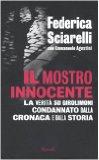 Portada de IL MOSTRO INNOCENTE. LA VERITÀ SU GIROLIMONI CONDANNATO DALLA CRONACA E DALLA STORIA (SAGGI ITALIANI)