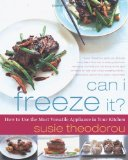 Portada de CAN I FREEZE IT?: HOW TO USE THE MOST VERSATILE APPLIANCE IN YOUR KITCHEN