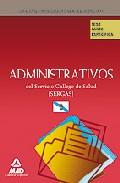 Portada de ADMINISTRATIVOS DEL SERVICIO GALLEGO DE SALUD . TEST PART E ESPECIFICA