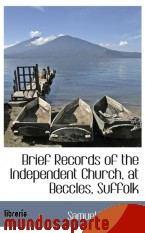 Portada de BRIEF RECORDS OF THE INDEPENDENT CHURCH, AT BECCLES, SUFFOLK