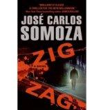 Portada de [(ZIG ZAG: A NOVEL)] [BY: JOSE CARLOS SOMOZA]