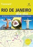 Portada de FROMMER`S RIO DE JANEIRO DIA A DIA (EM PORTUGUESE DO BRASIL)