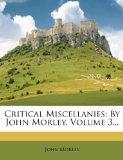 Portada de CRITICAL MISCELLANIES: BY JOHN MORLEY, V