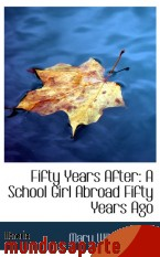Portada de FIFTY YEARS AFTER: A SCHOOL GIRL ABROAD FIFTY YEARS AGO