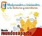 Portada de MADURACIÓN E INICIACIÓN A LA LECTURA Y ESCRITURA 1