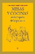 Portada de MESAS Y COCINAS EN LA ESPAÑA DEL SIGLO XVIII