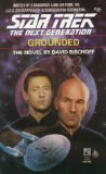 GROUNDED (STAR TREK NEXT GENERATION (NUMBERED))