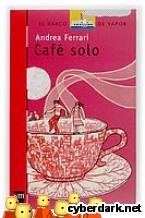 Portada de CAFÉ SOLO  (EBOOK-EPUB) - EBOOK