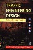 Portada de TRAFFIC ENGINEERING DESIGN PRINCIPLES & PRACTICE: DESIGN, PRINCIPLES AND PRACTICE
