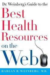 Portada de DR. WEINBERG'S GUIDE TO THE BEST HEALTH RESOURCES ON THE WEB