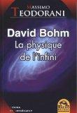 Portada de DAVID BOHM : LA PHYSIQUE DE L'INFINI (SCIENCE ET CONNAISSANCE)