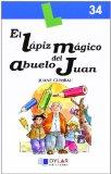 Portada de LAPIZ MAGICO DEL ABUELO JUAN,EL-LIBRO 34
