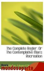 Portada de THE COMPLETE ANGLER: OR THE CONTEMPLATIVE MAN`S RECREATION