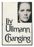 Portada de CHANGING / BY LIV ULLMANN ; [TRANSLATED BY THE AUTHOR IN COLLABORATION WITH GERRY BOTHMER AND ERIK FRIIS]
