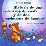 Portada de HISTORIA DE DOS CACHORROS DE COATI Y DE DOS CACHORROS DE HOMBRE (CUENTOS DE LA SELVA / JUNGLE STORIES)