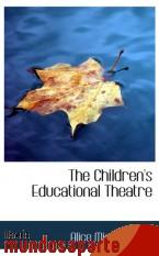 Portada de THE CHILDREN`S EDUCATIONAL THEATRE