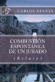 Portada de COMBUSTIÓN ESPONTÁNEA DE UN JURADO