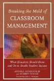 Portada de BREAKING THE MOLD OF CLASSROOM MANAGEMENT: WHAT EDUCATORS SHOULD KNOW AND DO TO ENABLE STUDENT SUCCESS, VOL. 5