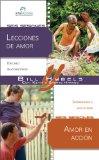 Portada de LECCIONES DE AMOR/AMOR EN ACCION = LESSONS ON LOVE/LOVE IN ACTION (INTERACCIONES PARA GRUPOS PEQUENOS)