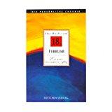 Portada de DAS BUCH VOM 18. FEBRUAR: ALLE FAKTEN UND EREIGNISSE VOM 18. FEBRUAR IM SPIEGEL DER LETZTEN 100 JAHRE
