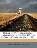 Portada de OBRAS DE D. F. SARMIENTO...: ARGIRÓPOLIS