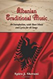 Portada de ALBANIAN TRADITIONAL MUSIC: AN INTRODUCTION, WITH SHEET MUSIC AND LYRICS FOR 48 SONGS