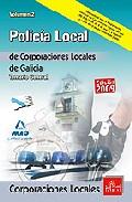 Portada de POLICIAS LOCALES DE GALICIA. TEMARIO GENERAL. VOLUMEN II