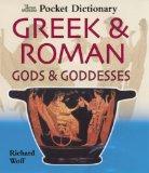 Portada de THE BRITISH MUSEUM POCKET DICTIONARY OF GREEK & ROMAN GODS & GODDESSES (BRITISH MUSEUM POCKET DICTIONARIES) BY RICHARD WOFF (2003) HARDCOVER