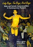 Portada de LADY BOYS, TOM BOYS, RENT BOYS: MALE AND FEMALE HOMOSEXUALITIES IN CONTEMPORARY THAILAND BY PETER A. JACKSON (12-APR-1999) PAPERBACK