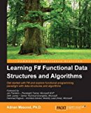Portada de [(LEARNING F# FUNCTIONAL DATA STRUCTURES AND ALGORITHMS)] [BY (AUTHOR) ADNAN MASOOD] PUBLISHED ON (JUNE, 2015)