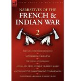 Portada de [( NARRATIVES OF THE FRENCH & INDIAN WAR: THE DIARY OF SERGEANT DAVID HOLDEN, CAPTAIN SAMUEL JENKS JOURNAL, THE JOURNAL OF LEMUEL LYON, JOURNAL OF A FRENCH OFFICER AT THE SIEGE OF QUEBEC, A BATTLE FOUGHT ON SNOWSHOES & THE BATTLE OF LAKE GEOR )] [BY: DAVID HOLDEN] [OCT-2008]