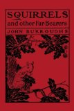 Portada de SQUIRRELS AND OTHER FUR-BEARERS (YESTERDAY'S CLASSICS) BY BURROUGHS, JOHN (2006) PAPERBACK