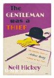 Portada de THE GENTLEMAN WAS A THIEF