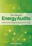 Portada de ENERGY AUDITS: A WORKBOOK FOR ENERGY MANAGEMENT IN BUILDINGS BY TARIK AL-SHEMMERI (2011-10-03)