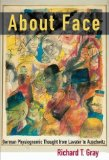 Portada de ABOUT FACE: GERMAN PHYSIOGNOMIC THOUGHT FROM LAVATER TO AUSCHWITZ (KRITIK: GERMAN LITERARY THEORY & CULTURAL STUDIES) (KRITIK: GERMAN LITERARY THEORY AND CULTURAL STUDIES SERIES) BY RICHARD T. GRAY (2004-03-31)