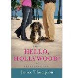 Portada de [(HELLO, HOLLYWOOD!: A NOVEL)] [BY: JANICE THOMPSON]