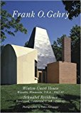 Portada de FRANK O GEHRY - WINTON GUEST HOUSE. SCHNABEL RESIDENCE. RESIDENTIAL MASTERPIECES 18 BY YUKIO FUTAGAWA; FRANK O GEHRY; YOSHIO FUTAGAWA (2015-04-08)