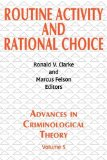 Portada de ROUTINE ACTIVITY AND RATIONAL CHOICE: VOL 5 (ADVANCES IN CRIMINOLOGICAL THEORY) BY RONALD V. CLARKE (EDITOR), MARCUS FELSON (EDITOR) (1-AUG-2004) PAPERBACK