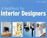 Portada de HANDBOOK FOR INTERIOR DESIGNERS BY JENNY GIBBS (2007-04-01)