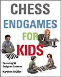 Portada de CHESS ENDGAMES FOR KIDS BY KARSTEN MULLER (2015-06-01)