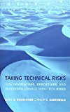 Portada de TAKING TECHNICAL RISKS: HOW INNOVATORS, MANAGERS, AND INVESTORS MANAGE RISK IN HIGH-TECH INNOVATIONS (MIT PRESS) BY LEWIS M. BRANSCOMB (2003-08-11)